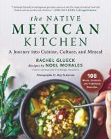 Rachel Glueck & Noel Morales - The Native Mexican Kitchen artwork