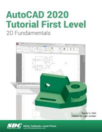 AutoCAD 2020 Tutorial First Level 2D Fundamentals
