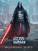 Star Wars Galaxy of Heroes Game Guide