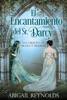 El Encantamiento del Sr. Darcy
