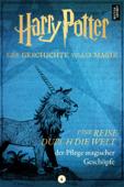 Eine Reise durch die Welt der Pflege magischer Geschöpfe