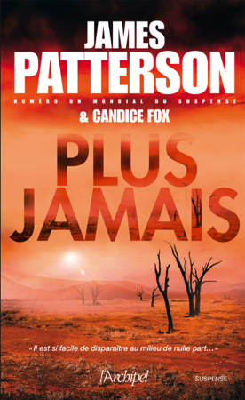 Plus jamais - James Patterson