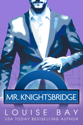 Louise Bay - Mr. Knightsbridge book