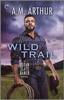 A. M. Arthur - Wild Trail artwork