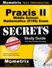 Praxis II Middle School: Mathematics (5169) Exam Secrets Study Guide