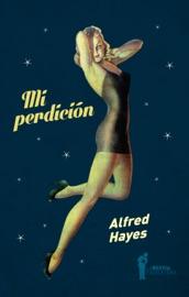 Download and Read Online Mi perdición
