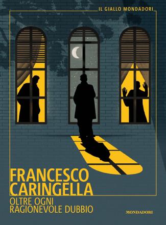 Oltre ogni ragionevole dubbio - Francesco Caringella