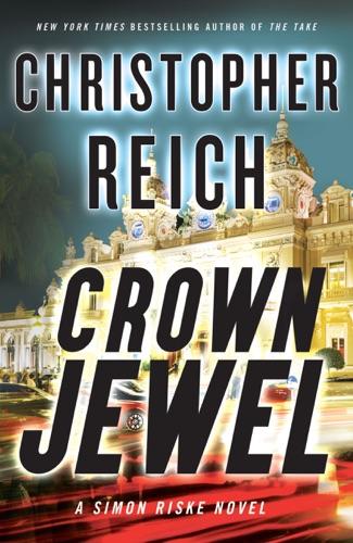 Christopher Reich - Crown Jewel