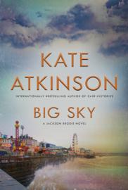 Big Sky - Kate Atkinson book summary