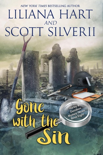 Liliana Hart & Scott Silverii - Gone With The Sin (Book 8)