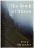Lloyd Alexander - The Book of Three artwork