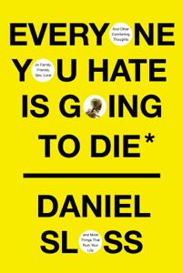 Everyone You Hate Is Going to Die Boekomslag
