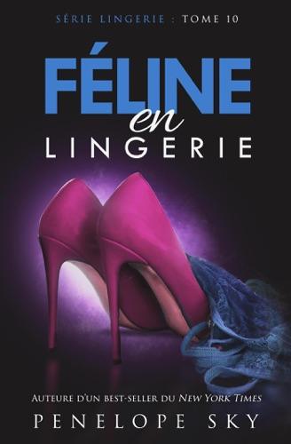 Penelope Sky - Féline en Lingerie