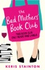The Bad Mothers' Book Club