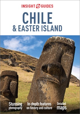 Insight Guides Chile & Easter Islands (Travel Guide eBook)