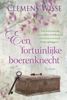 Download and Read Online Een fortuinlijke boerenknecht