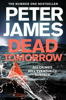 Peter James - Dead Tomorrow: A Roy Grace Novel 5 artwork