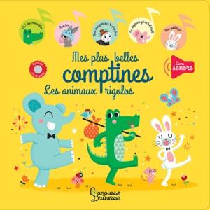 Mes plus belles comptines, les animaux rigolos Book Cover