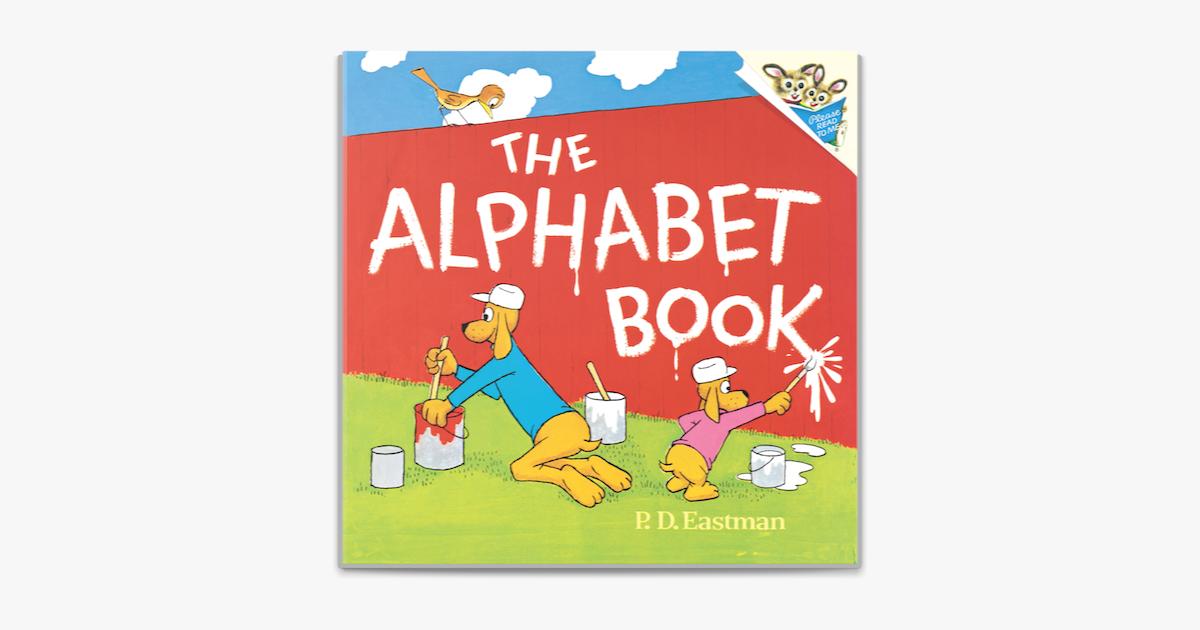The Alphabet Book - P.D. Eastman