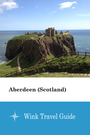 Aberdeen (Scotland) - Wink Travel Guide
