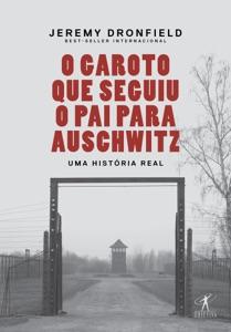 O garoto que seguiu o pai para Auschwitz Book Cover