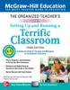 The Organized Teacher's Guide To Setting Up And Running A Terrific Classroom, Grades K-5, Third Edition