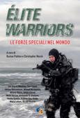 Élite Warriors: le Forze Speciali nel Mondo
