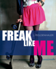 J. Moldenhauer - Freak Like Me Grafik