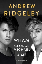 Download Wham!, George Michael and Me