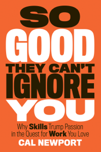 So Good They Can't Ignore You Libro Cover