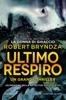 Robert Bryndza - Ultimo respiro artwork