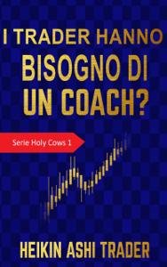 I trader hanno bisogno di un coach? Copertina del libro