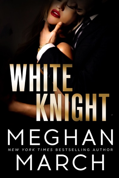 White Knight - Meghan March book cover