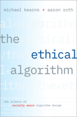 The Ethical Algorithm