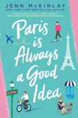 Paris Is Always a Good Idea Book Cover