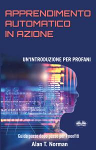 Apprendimento Automatico In Azione Libro Cover