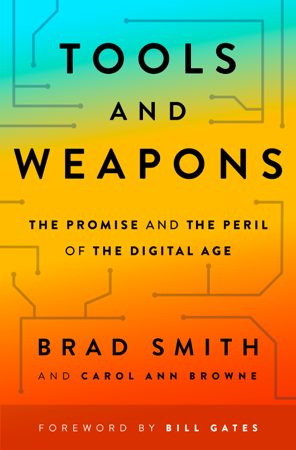 Tools and Weapons - Brad Smith & Carol Ann Browne