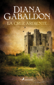 La cruz ardiente (Saga Outlander 5) Book Cover