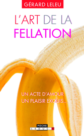 L'art de la fellation / L'art du cunnilingus