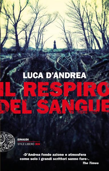 Il respiro del sangue por Luca D'Andrea