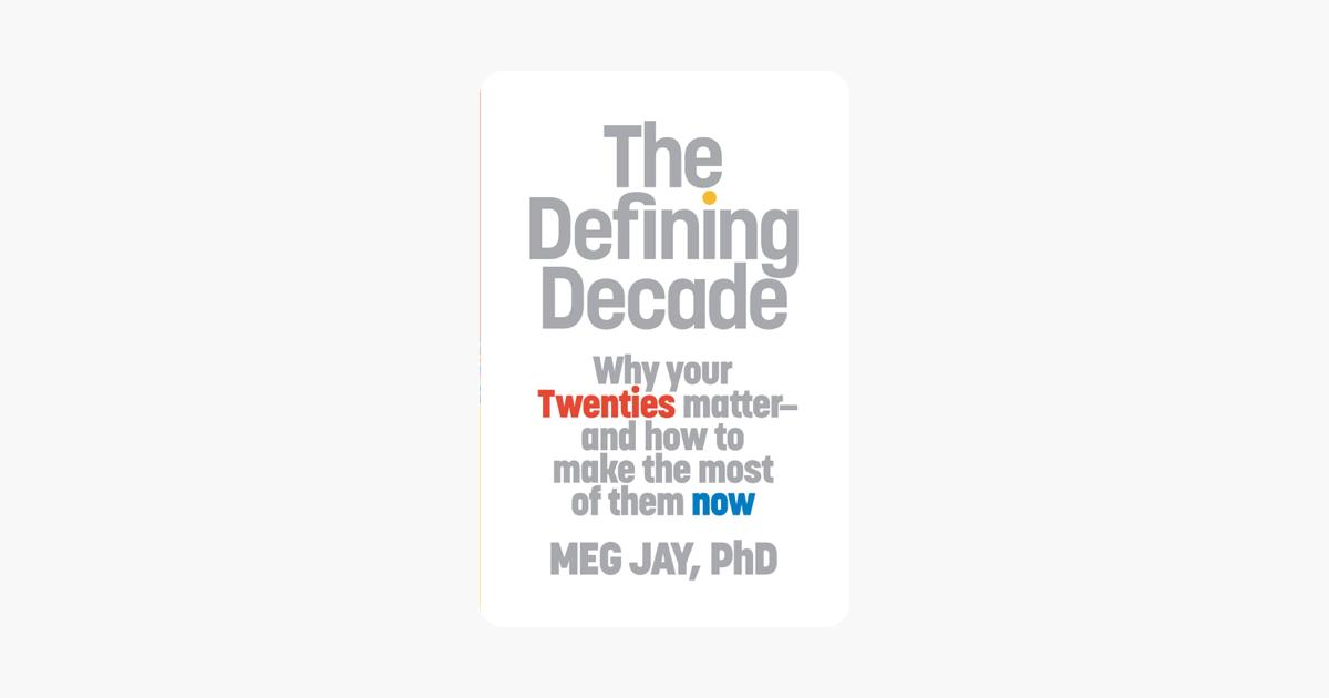 The Defining Decade - Meg Jay