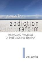 Addiction Reform