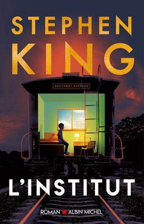L'Institut - Stephen King & Jean Esch