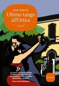 Ultimo tango all'Ortica da Rosa Teruzzi