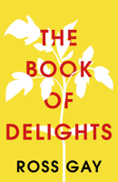 Ross Gay - The Book of Delights artwork