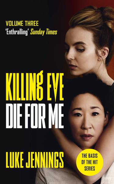 Killing Eve: Die For Me di Luke Jennings