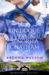 Un duque para la señorita Chatham (Minstrel Valley 13) Book Cover