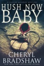 Hush Now Baby E-Book Download