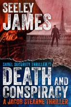 Death And Conspiracy: A Jacob Stearne Thriller