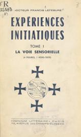 Expériences initiatiques (1). La voie sensorielle